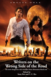 Writers on the Wrong Side of the Road: Alternative-Read.com Alternative Anthology.