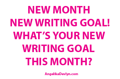 New Month New Writing Goal?